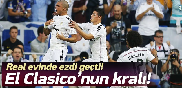 El Clasico'nun kralı Real Madrid!