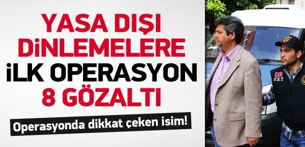 Adana'da yasa dışı dinlemelere ilk operasyon
