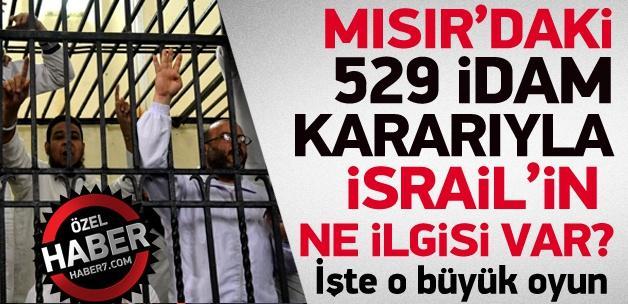 Mısır'daki 529 idamın arkasında İsrail'in güvenliği var